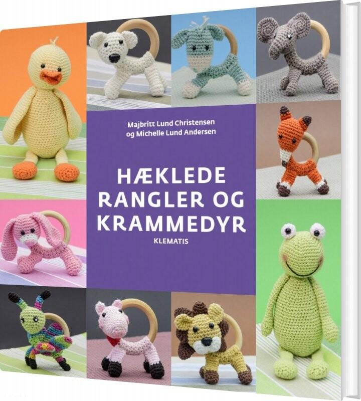 Image of   Hæklede Rangler Og Krammedyr - Majbritt Christensen - Bog