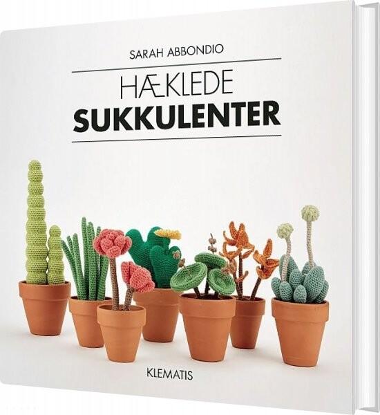 Image of   Hæklede Sukkulenter - Sarah Abbondio - Bog