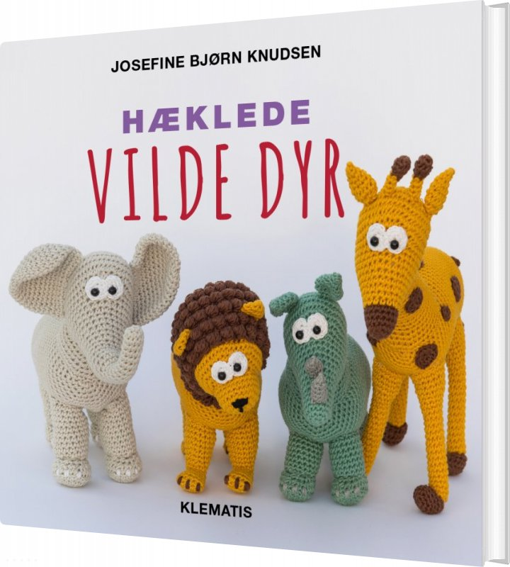 Image of   Hæklede Vilde Dyr - Josefine Bjørn Knudsen - Bog