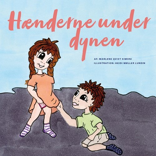 Hænderne Under Dynen - Marlene Qvist Simoni - Bog