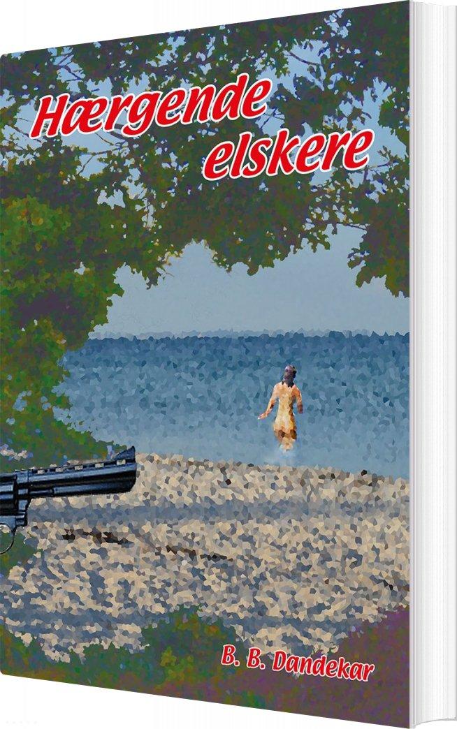 Hærgende Elskere - B. B. Dandekar - Bog