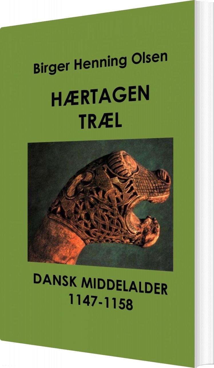 Image of   Hærtagen Træl - Birger Henning Olsen - Bog