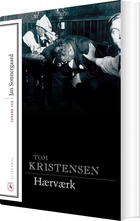 Image of   Hærværk - Tom Kristensen - Bog