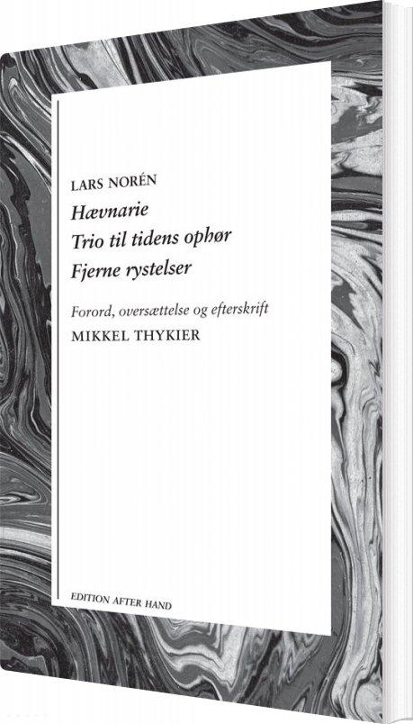 Billede af Hævnarie / Trio Til Tidens Ophør / Fjerne Rystelser - Lars Norén - Bog