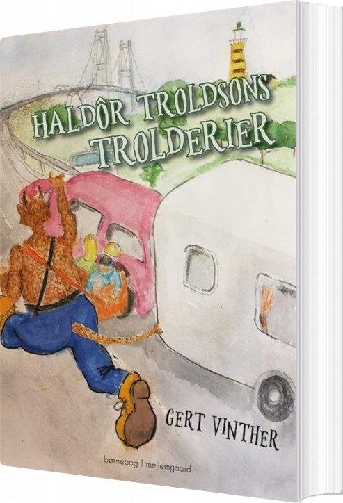 Image of   Haldôr Troldsons Trolderier - Gert Vinther - Bog