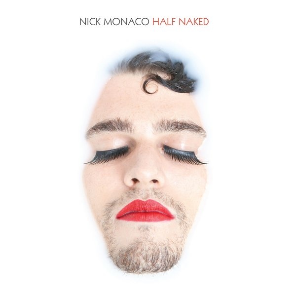 Image of   Monaco Nick - Half Naked - CD