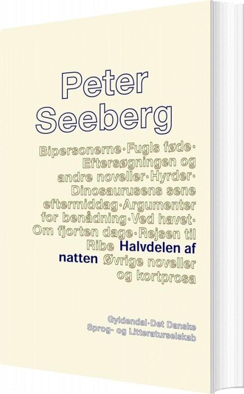 Image of   Halvdelen Af Natten - Peter Seeberg - Bog