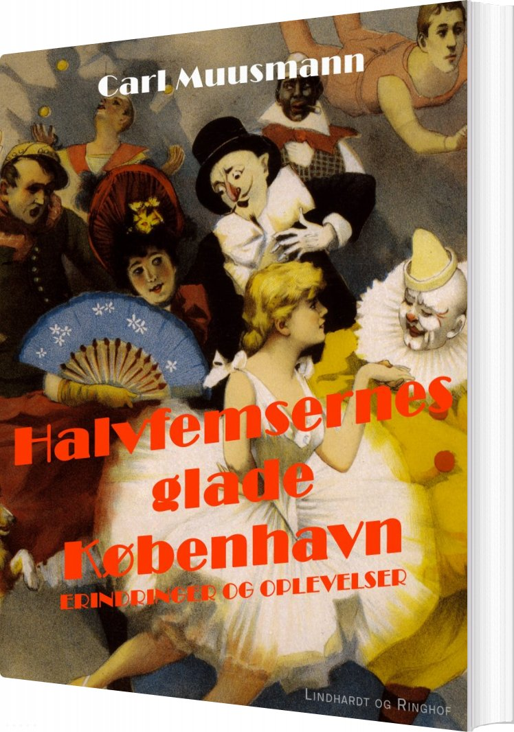Billede af Halvfemsernes Glade København - Carl Muusmann - Bog