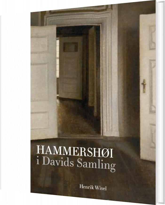 Image of   Hammershøi I Davids Samling - Henrik Wivel - Bog