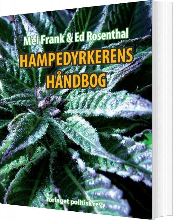 Hampedyrkerens Håndbog - Ed Rosenthal - Bog