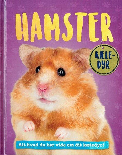 Image of   Hamster - Alt Hvad Du Bør Vide Om Dit Kæledyr - Pat Jacobs - Bog