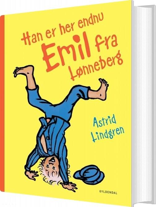 Han Er Her Endnu - Emil Fra Lønneberg - Astrid Lindgren - Bog