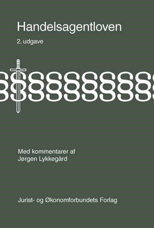 Image of   Handelsagentloven Med Kommentarer - Lykkegård J - Bog