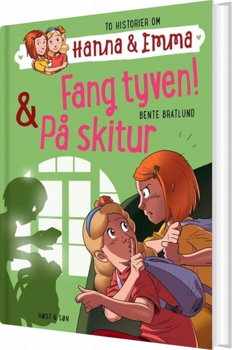Image of   Hanna & Emma 5. Fang Tyven/på Skitur - Bente Bratlund - Bog