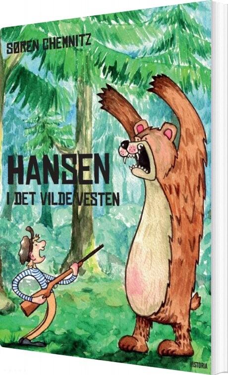 Image of   Hansen I Det Vilde Vesten - Søren Chemnitz - Bog