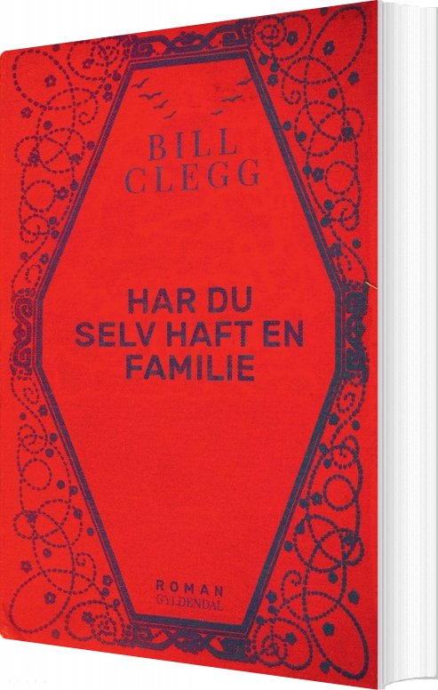 Har Du Selv Haft En Familie - Bill Clegg - Bog