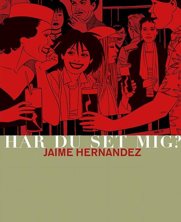 Image of   Har Du Set Mig? - Jaime Hernandez - Tegneserie