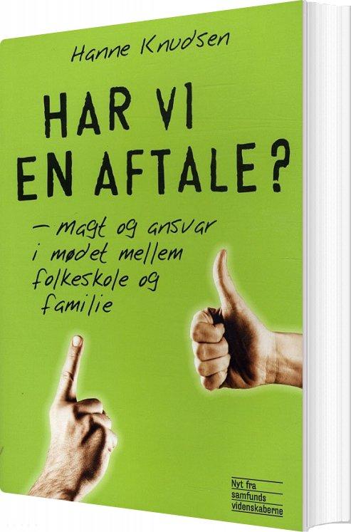 Image of   Har Vi En Aftale? - Hanne Knudsen - Bog