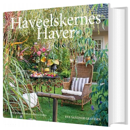 Haveelskernes Haver - Eva Sandner Gravesen - Bog