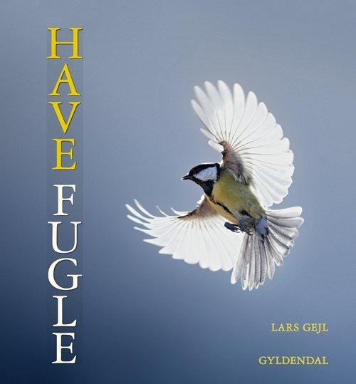 Billede af Havefugle - Lars Gejl - Bog