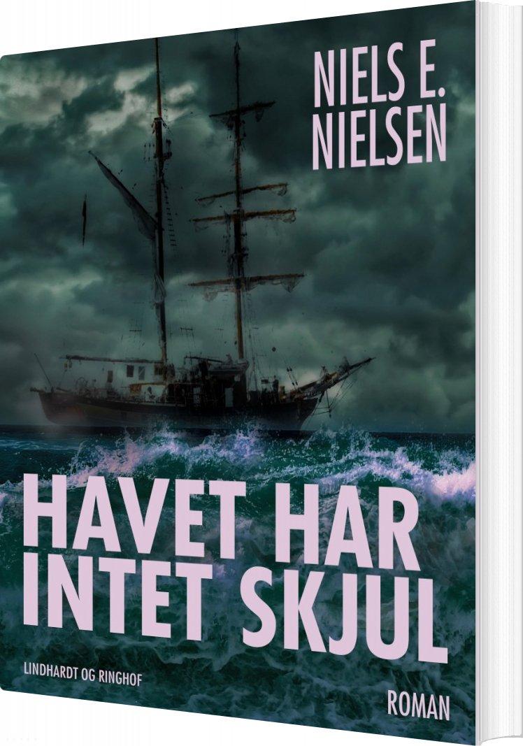 Havet Har Intet Skjul - Niels E. Nielsen - Bog
