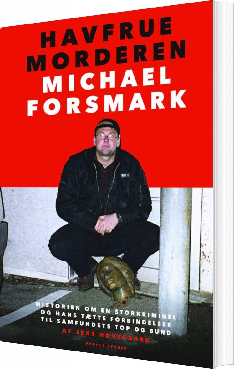 Image of   Havfruemorderen - Michael Forsmark - Jens Høvsgaard - Bog