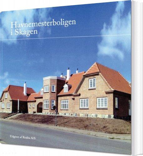 Billede af Havnemesterboligen I Skagen - Hans Nielsen - Bog
