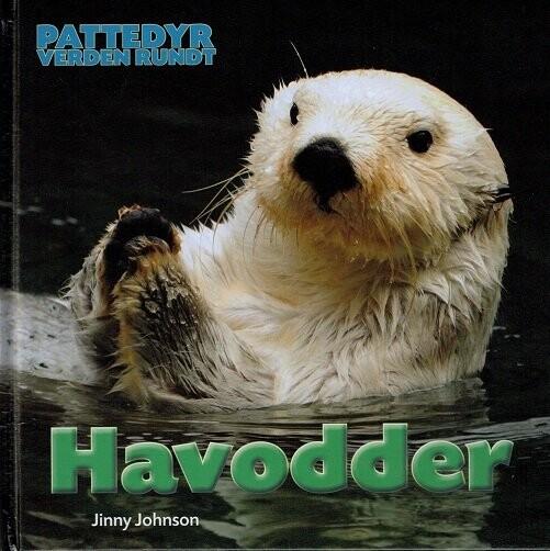 Pattedyr Verden Rundt - Havodder - Jinny Johnson - Bog