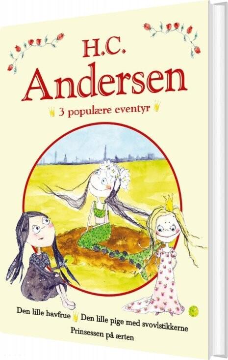 Image of   H. C. Andersen - 3 Populære Eventyr Ii - H.c.andersen - Bog