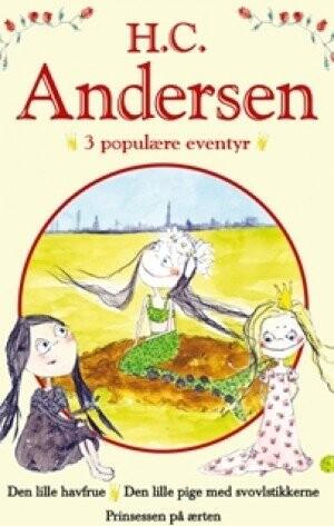 Image of   H. C. Andersen - 3 Populære Eventyr Iii - H.c.andersen - Bog