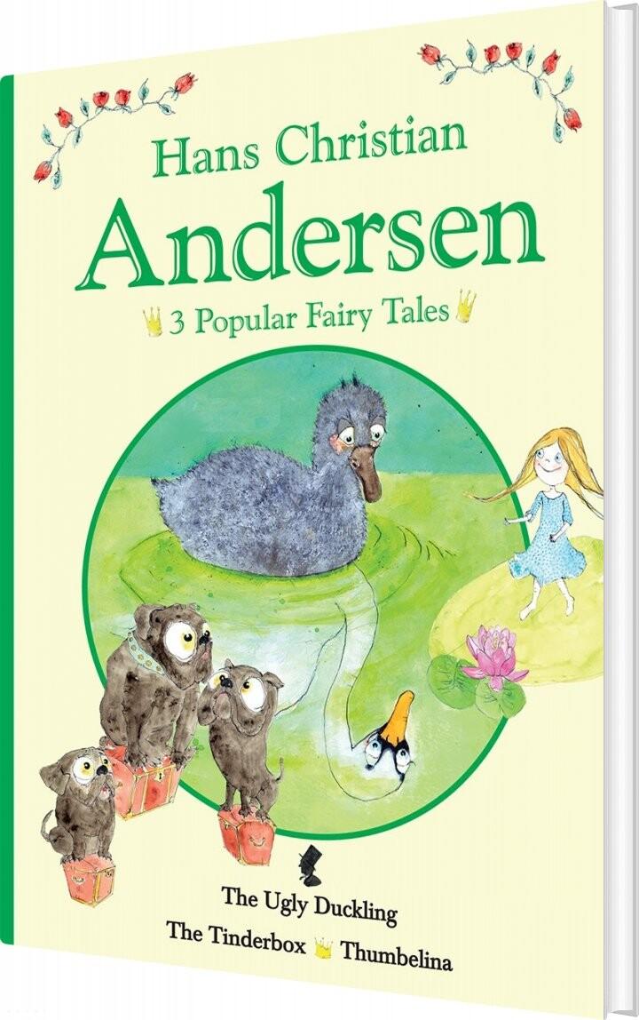 H.c. Andersen - 3 Popular Fairy Tales Ii - H.c.andersen - Bog
