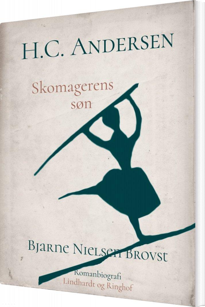 Image of   H.c. Andersen. Skomagerens Søn - Bjarne Nielsen Brovst - Bog
