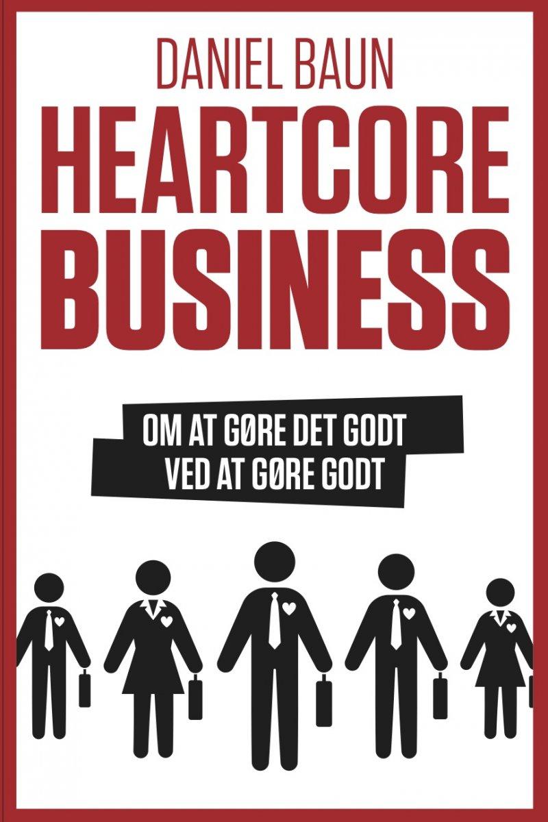 Image of   Heartcore Business - Daniel Baun - Bog