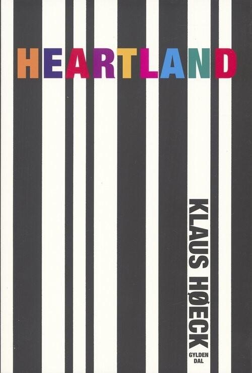 Image of   Heartland - Tid Og Sted - Klaus Høeck - Bog