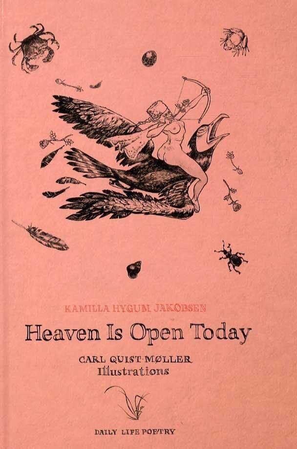 Heaven Is Open Today - Kamilla Hygum Jakobsen - Bog