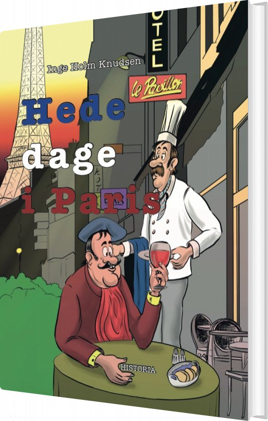 Hede Dage I Paris - Inge Holm Knudsen - Bog