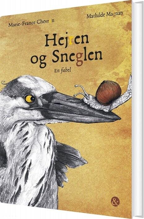 Image of   Hejren Og Sneglen - Marie-france Chevron - Bog