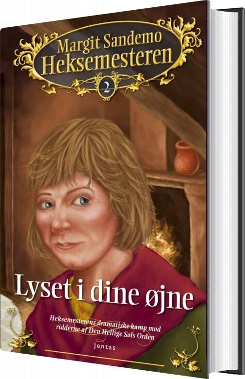 Image of   Heksemesteren 2 - Lyset I Dine øjne - Margit Sandemo - Bog