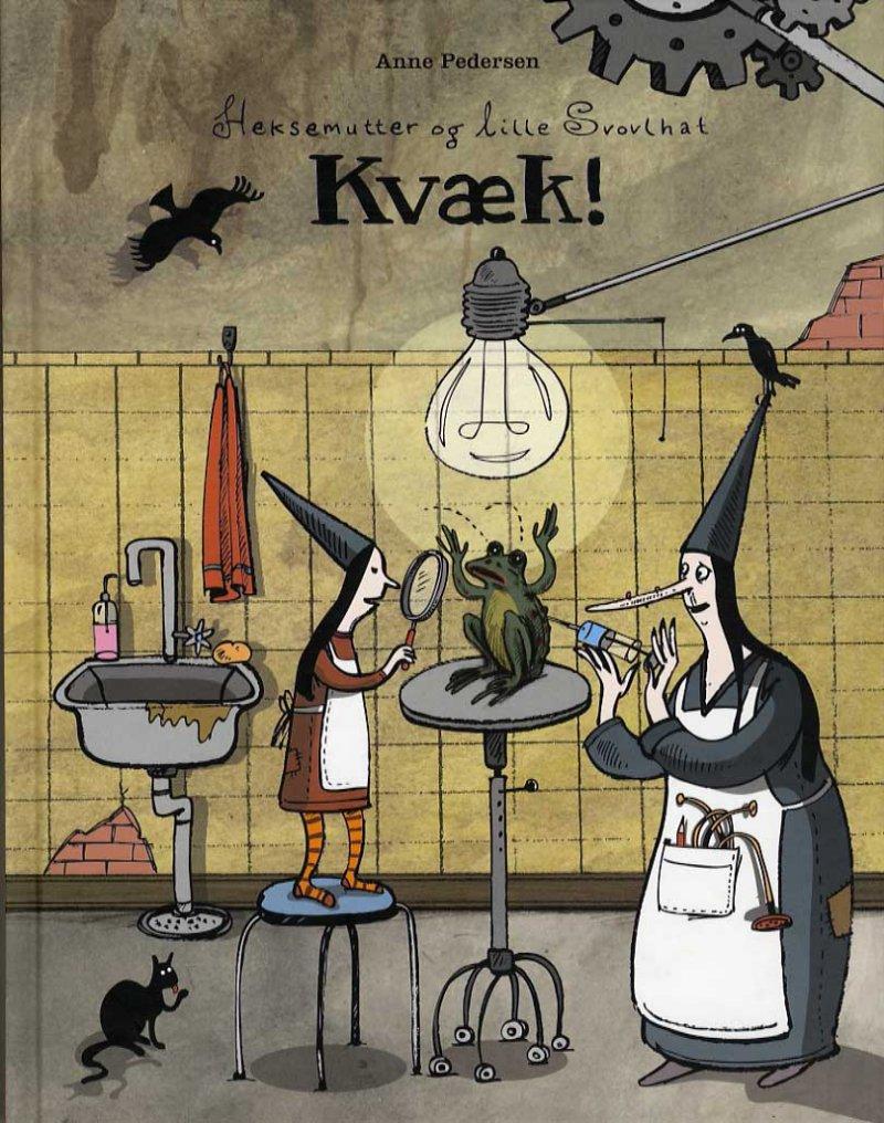Image of   Heksemutter Og Lille Svovlhat - Kvæk! - Anne Pedersen - Bog