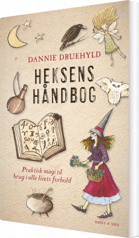 Image of   Heksens Håndbog - Dannie Druehyld - Bog