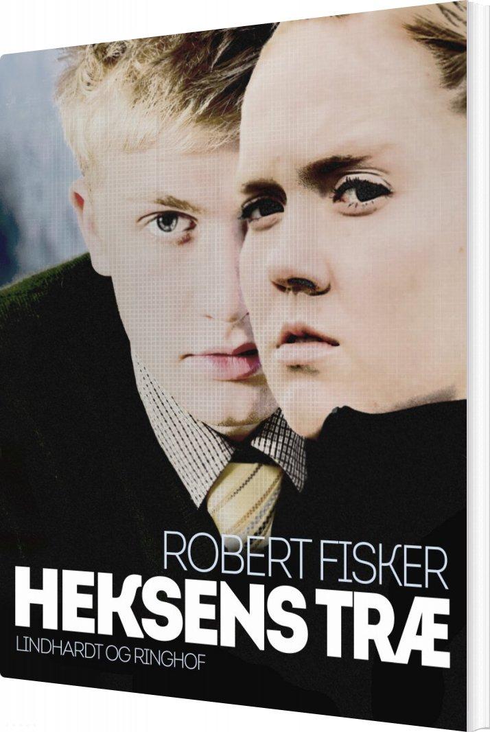 Image of   Heksens Træ - Robert Fisker - Bog