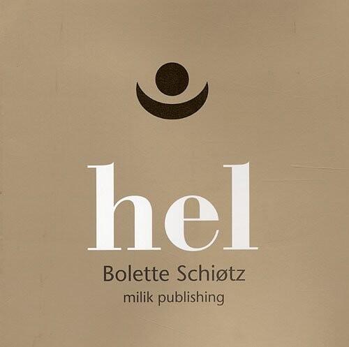 Hel - Bolette Schiøtz - Bog