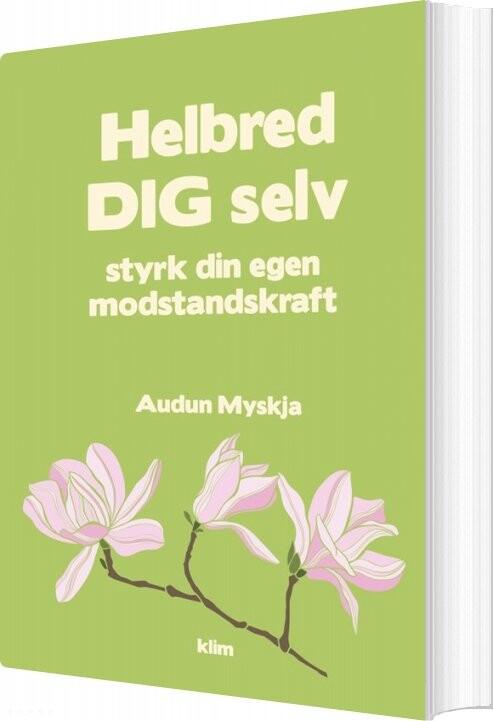 Image of   Helbred Dig Selv - Audun Myskja - Bog