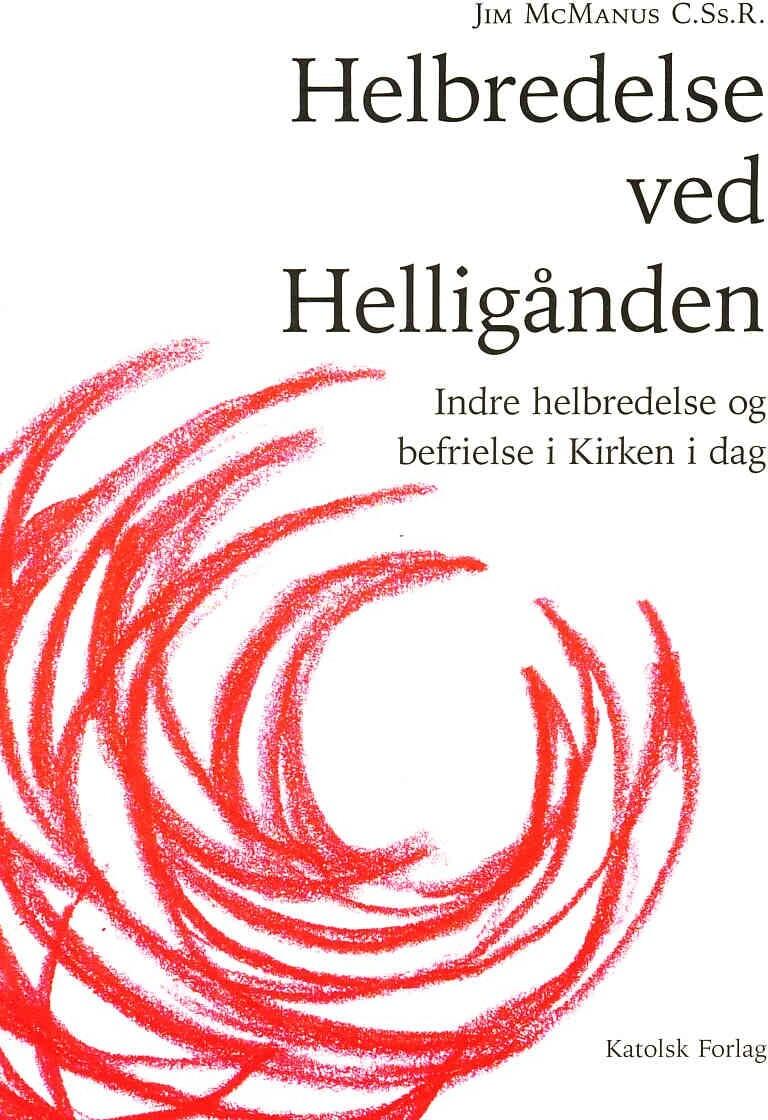 Image of   Helbredelse Ved Helligånden - Jim Mcmanus - Bog