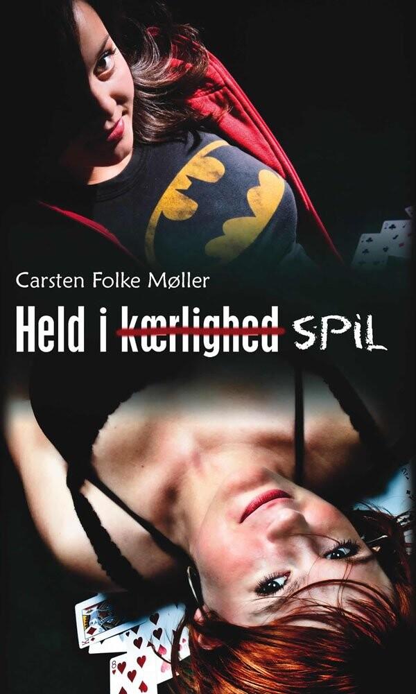 Held I Kærlighed Spil - Carsten Folke Møller - Bog