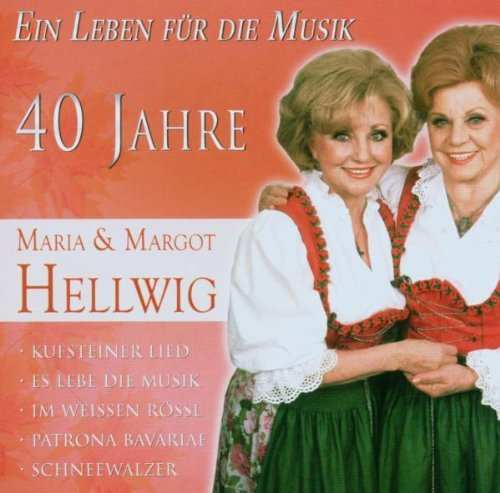 Image of   Hellwig Maria And Margot - Ein Leben Für Die Musik - CD
