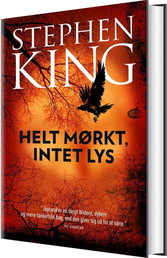 Image of   Helt Mørkt, Intet Lys - Stephen King - Bog