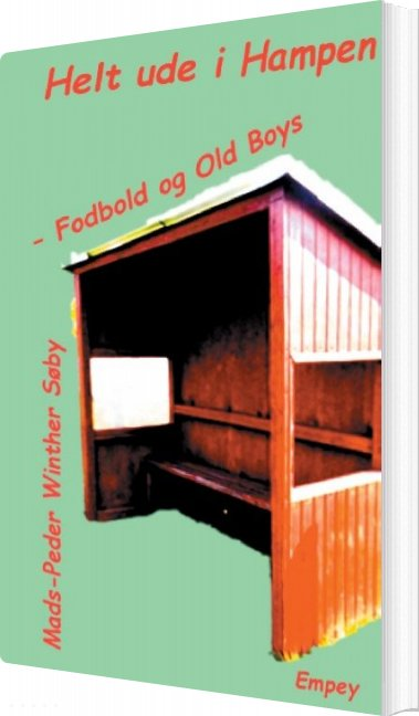 Image of   Helt Ude I Hampen - Mads-peder Winther Søby - Bog