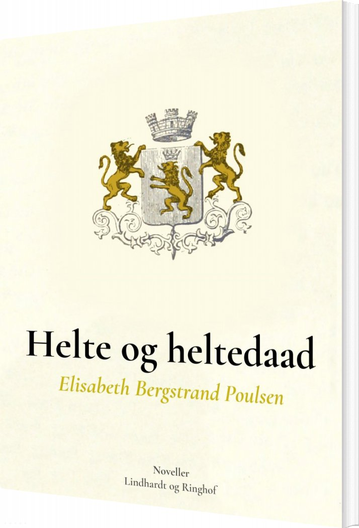Billede af Helte Og Heltedaad - Elisabeth Bergstrand Poulsen - Bog