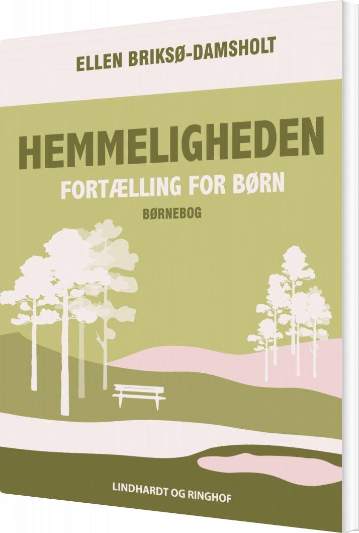 Image of   Hemmeligheden - Ellen Briksø-damsholt - Bog